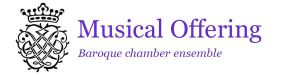 Musical Offering - Baroque Chamber Ensemble