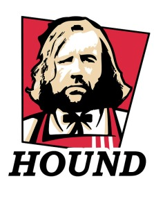 Before The Hound was shopped onto the KFC bucket.