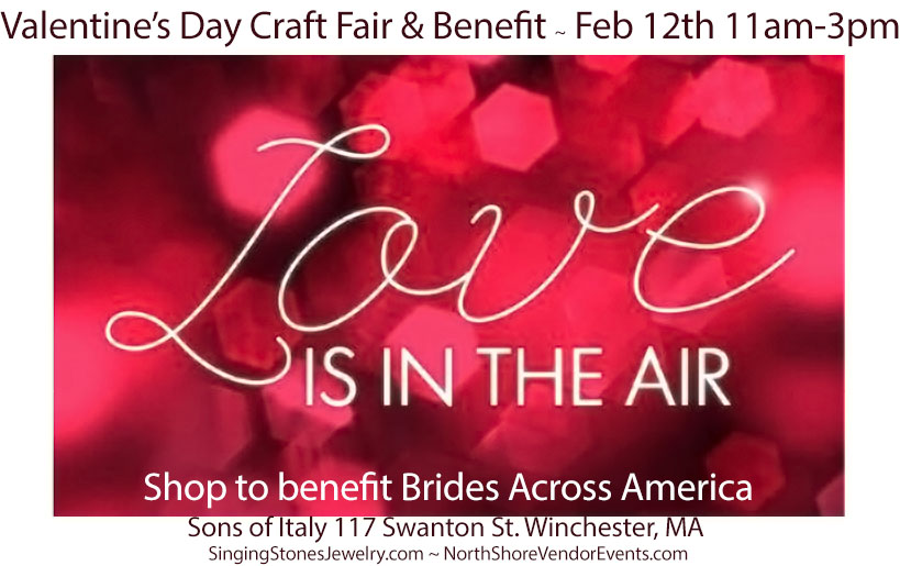 Love Is In The Air Craft Show & Vendor Sale 2/12/17 11am-3pm Winchester, MA